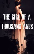 The Girl of a Thousand Ages (Short Story) by ViridianHues