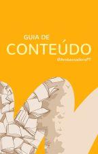 Guia de Conteúdo by AmbassadorsPT