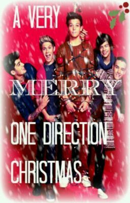A Very Merry One Direction Christmas *One-shots*