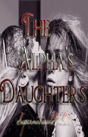 The Alpha's Daughters by SupernaturalStalker