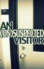 An (Un)Suspected Visitor by MaybeitsBee