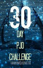 30 Day PJO Challenge by PierceTheNerd