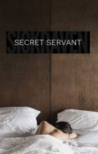 Secret Servant »SLOW UPDATES« by sickraven