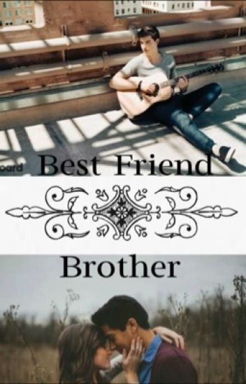 My Best Friend Brother - Shawn Mendes
