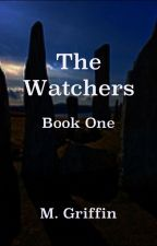 The Watchers-- updates weekly by Griffinmp