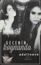Gecenin Koynunda  by adelineve