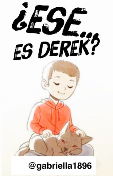 ¿ese es...Derek?