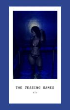 The Teasing Games by asiahidek