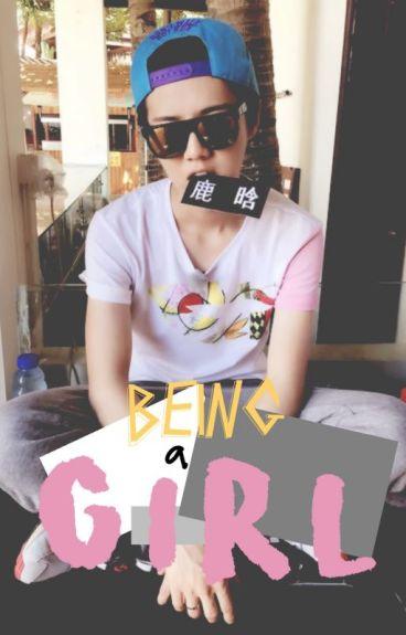 Being a girl ➳ Luhan