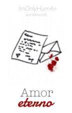 Amor eterno || Larry Stylinson || OneShot by ImOnlyHum4n