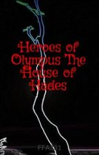 Heroes of Olympus The House of Hades by FFA331