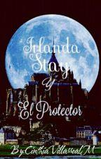 IRLANDA STAY Y EL PROTECTOR. by CinthiaVillarrealM