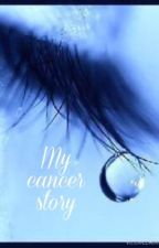 My cancer story...( Fiction) by mommy2clo