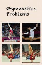 Gymnastics Problems by iFlyiFlip