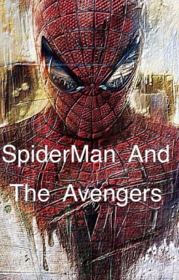 Spiderman and the Avengers