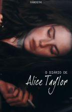 O Diário de Alice Taylor 1 (3º ed) by vdeksz