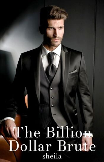The Billion Dollar Brute [#4]