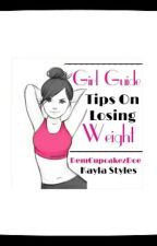 Girl Guide: Losing Weight by KaylaStyles-