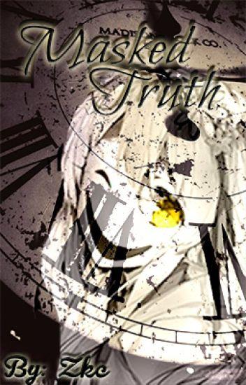 Masked Truth (Mikaze Ai X OC)