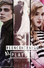 Reencontrando al Playboy. [MNEUP#2]  by ReynaTorres3