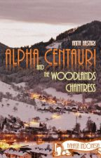 Alpha Centauri and the Woodlands Chantress (Bahasa Indonesia) by AnitaHastari