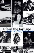 Life in The Fastlane(Fast and Furious/Sons Of Anarchy)[Re-editing] by XoXRhCF99XoX