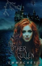 The Other Cullen (Book One) by emmaches