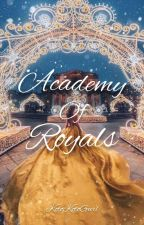 Academy of Royals (Completed) by Gwirlieloop