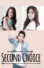 Second Choice: A Loishua/Joshane Story by imshienninadg