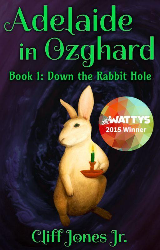 Adaleide in Ozghard (Watty Winner, Book 1 of 2) by CliffJonesJr