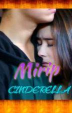 Mirip Cinderella by puspamekar