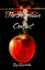 The Submissive Contract by Sheenderela