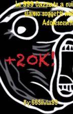 Le 999 cazzate a cui siamo soggetti noi adolescenti by 66Silvia99
