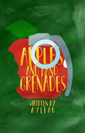 APPLES & HAND GRENADES by FvckOffWillYaGeez