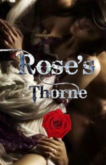 Rose's Thorne