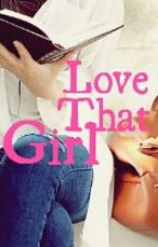 Love That Girl by Lovellaffe
