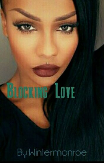 Blocking Love