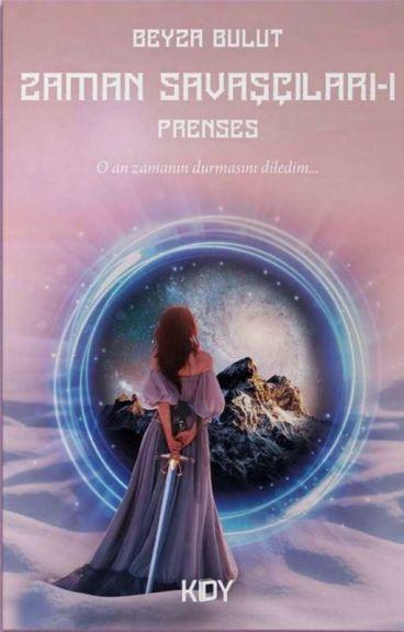 Zaman Savaşçıları 1 - Prenses