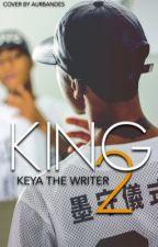 KING II by KeyaTheWriter