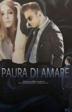 Paura di Amare ~Alessio Bernabei~ by antonietta_alessio