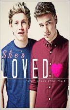 She's Loved    (A One Direction Fanfic) by ThePurpleNinjaTurtle