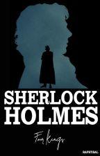 Revenage Of The Four Kings || Díl II. - Sherlock I. by Raphysal