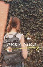 ARKA SIRA by ilaydakaras