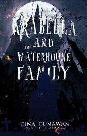 arabella and the waterhouse family wattpad