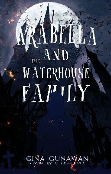 Arabella & The Waterhouse Family