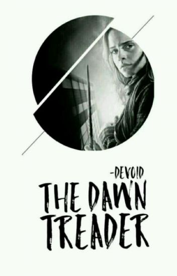 The Dawn Treader( Sequel to The Call)