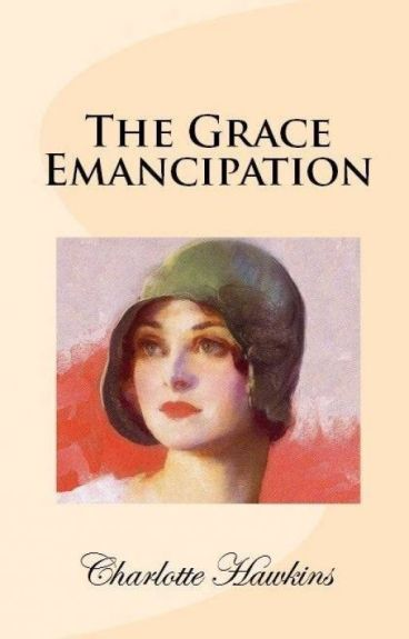 The Grace Emancipation by Charlotte1194