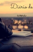 Diário de uma adolescente. by Danii_J