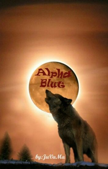 Alpha Blut