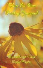 This Is Our Poetry Journal by sydharris11